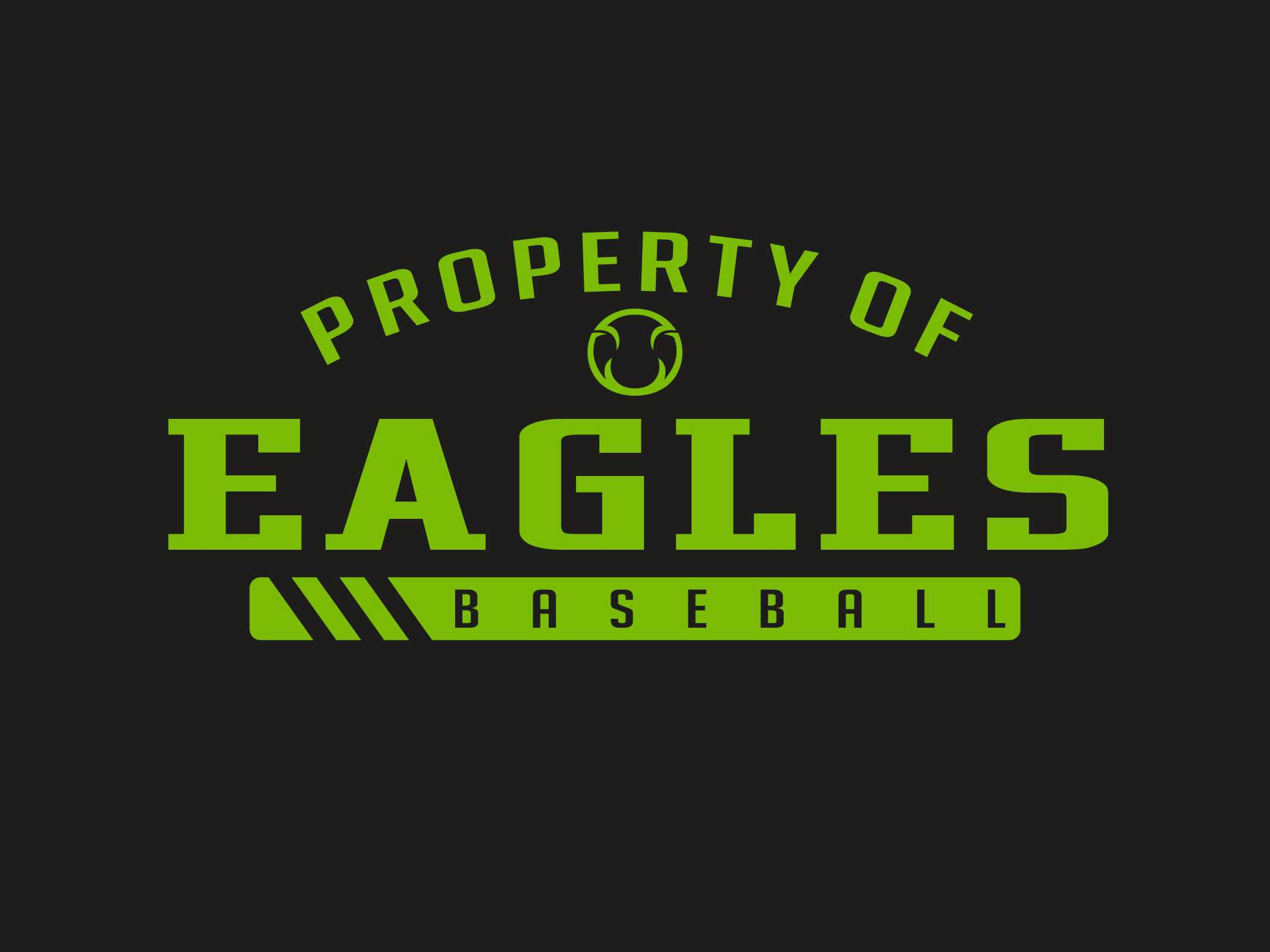 Property of Eagles Baseball