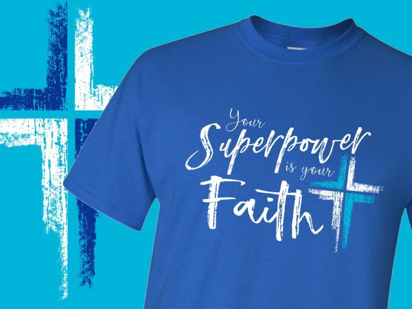 Your Superpower is your Faith